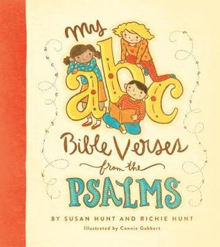 My ABC Bible Verses from the Psalms Susan  Hunt
