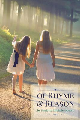 Of Rhyme and Reason Paulette Michele Obertz