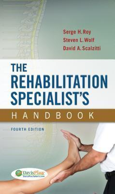 The Rehabilitation Specialists Handbook Serge H. Roy