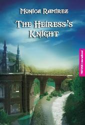 The heiress knight Monica Ramirez