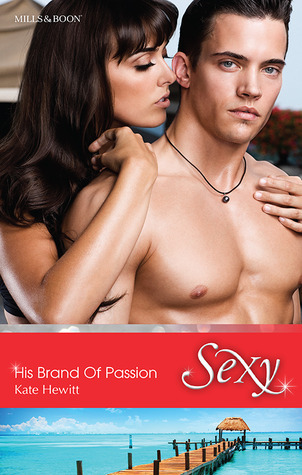 His Brand Of Passion  by  Kate Hewitt
