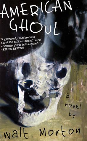 American Ghoul  by  Walt Morton