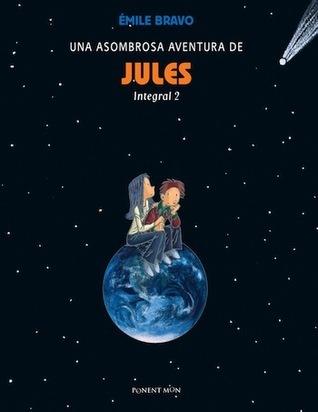 Una asombrosa aventura de jules (Integral #2)  by  Émile Bravo