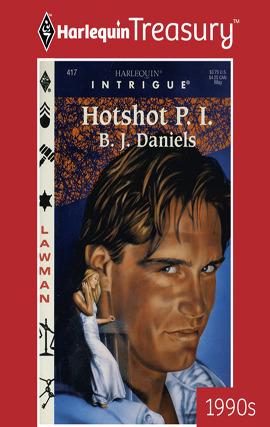 Hotshot P.I. B.J. Daniels