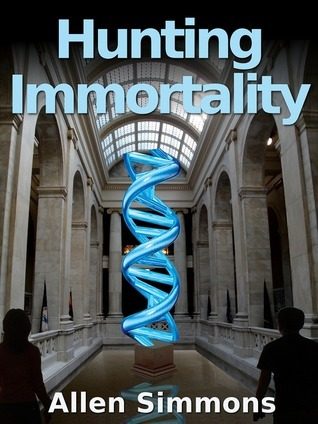 Hunting Immortality  by  Allen Simmons