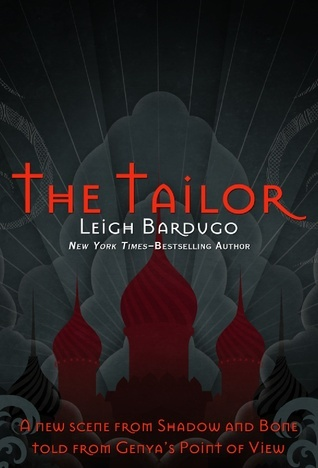 The Tailor (The Grisha, #1.5)  by  Leigh Bardugo