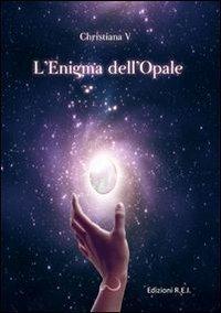 Lenigma dellopale  by  Christiana V