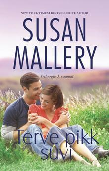 Terve pikk suvi (Fools Gold, #9)  by  Susan Mallery