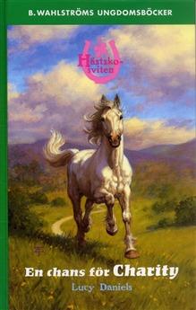 En chans för Charity (Hästskosviten, #3)  by  Lucy Daniels