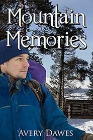 Mountain Memories  by  Avery Dawes