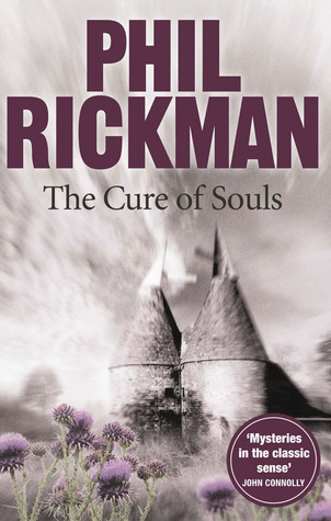 The Cure of Souls Phil Rickman