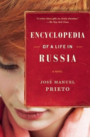 Encyclopedia of a Life in Russia  by  José Manuel Prieto