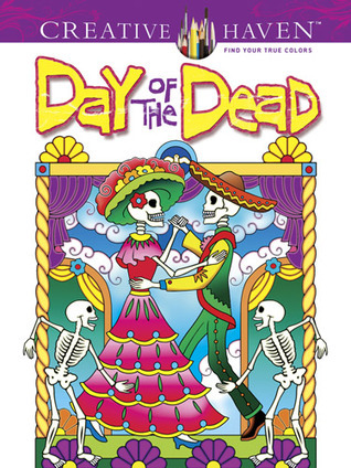 Creative Haven Day of the Dead Coloring Book  by  Marty Noble