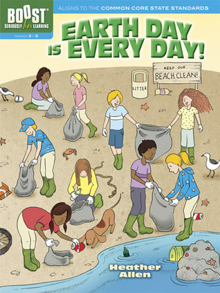 BOOST Earth Day Is Every Day! Activity Book  by  Heather Allen