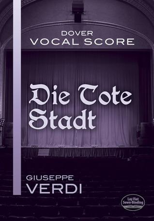 Die Tote Stadt Vocal Score Erich Korngold