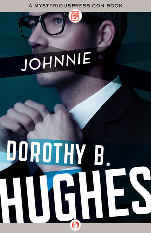 Johnnie  by  Dorothy B. Hughes