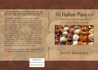 50 Italian Pastries: short fiction for people too busy to read a novel  by  Jerry Guarino