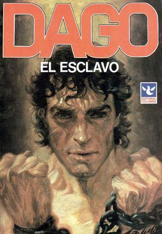 Dago, #1: El esclavo  by  Robin      Wood