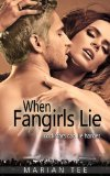 When Fangirls Lie (How (Not) to be Seduced Rockstars #1) by Marian Tee