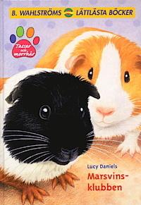 Marsvins-klubben (Tassar och Morrhår, #8) Lucy Daniels