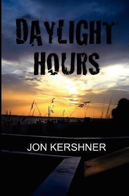 Daylight Hours  by  Jon Kershner