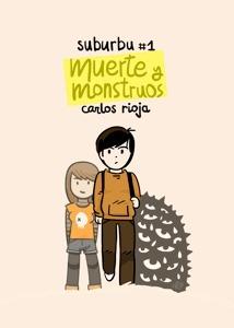 Muerte y monstruos  by  Carlos Rioja
