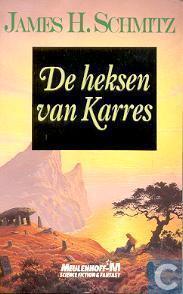 De heksen van Karres (The Witches of Karres, #1)  by  James H. Schmitz