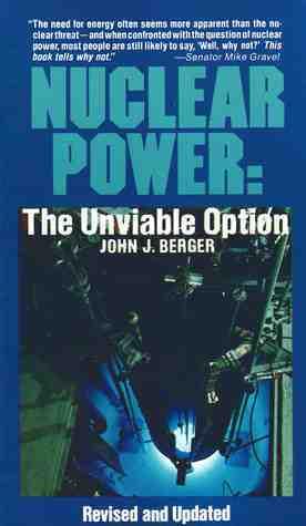 Nuclear Power  by  John J. Berger