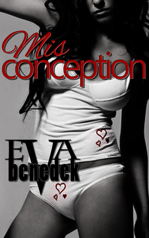Misconception Eva Benedek