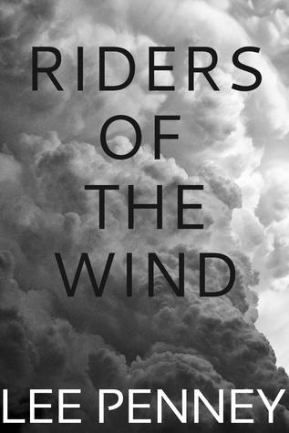 Riders of the Wind  by  Lee Penney