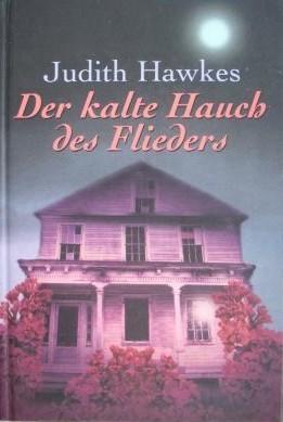 Der kalte Hauch des Flieders Judith Hawkes