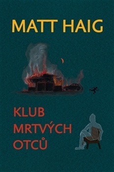 Klub mrtvých otců  by  Matt Haig