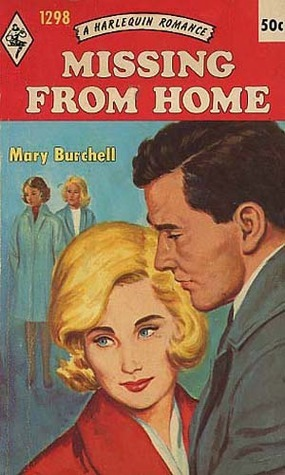 Missing From Home  by  Mary Burchell
