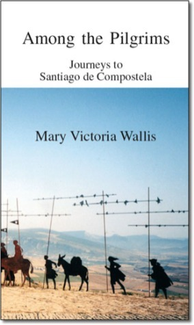 Among the Pilgrims  by  Mary Victoria Wallis