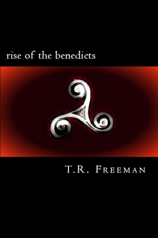 Rise of the Benedicts (Ghost Story, #3) Tabitha Freeman