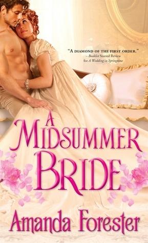A Midsummer Bride (Marriage Mart, #2) Amanda Forester