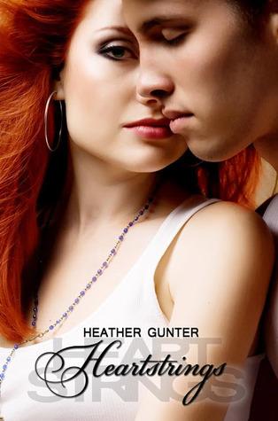 Heartstrings (Love Notes, #2) Heather Gunter