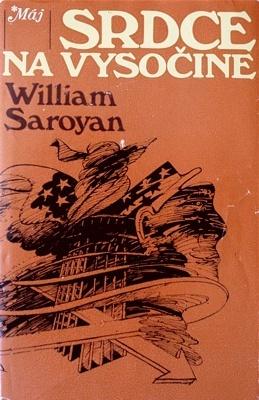 Srdce na vysočine  by  William Saroyan