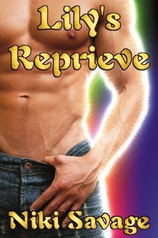 Lilys Reprieve (Blackstone Trilogy, #1) Niki Savage