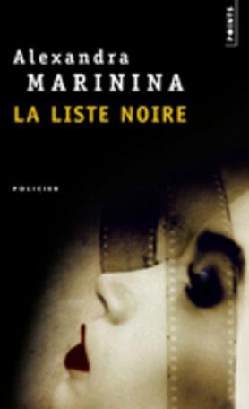 La Liste noire  by  Alexandra Marinina