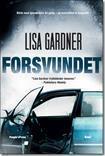 Forsvundet : Kriminalroman  by  Lisa Gardner