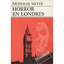 Horror en Londres  by  Nicholas Meyer