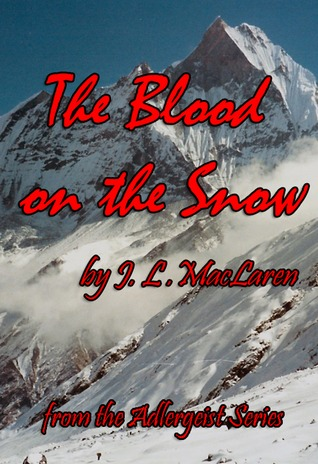 The Blood on the Snow  by  J.L. MacLaren