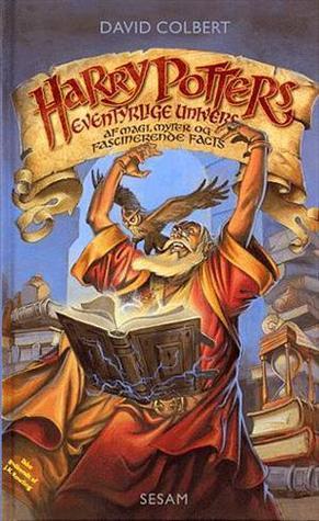 Harry Potters Eventyrlige Univers  by  David Colbert