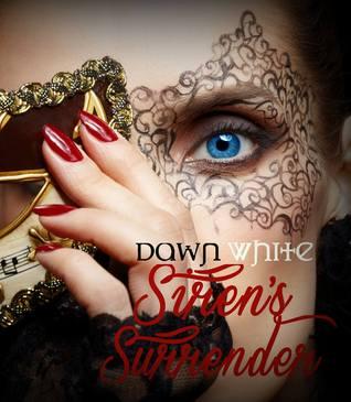 Sirens Surrender (Forbidden Series #1)  by  Dawn White