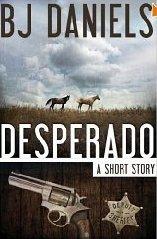 Desperado  by  B.J. Daniels