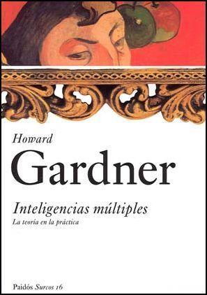 Inteligencias Multiples / Multiple Intelligences: La Teoria en la Practica / The Theory in Practice  by  Howard Gardner