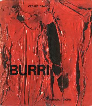 Alberto Burri Alberto Burri