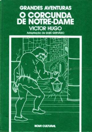 O Corcunda de Notre-Dame  by  Victor Hugo