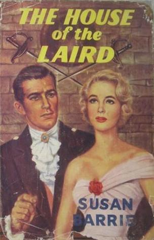 The House of the Laird  by  Susan Barrie